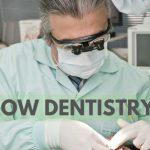 دندانپزشکی آهسته یا آرام چیست؟